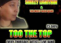 TOO THE TOP 'SHELLY LIGHTNING & THE MOST HIGH BAND LIVE'